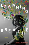 Learning to Breathe - Janice Lynn Mather