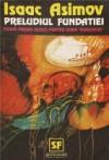 Preludiul Fundației (Foundation, #1) - Isaac Asimov