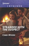 Stranded with the Suspect - Cindi Myers