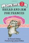 Bread and Jam for Frances - Russell Hoban, Lillian Hoban