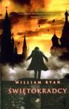 Świętokradcy - William Ryan