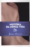 História da Minha Vida - Giacomo Casanova,  Nuno Castro,  Paulo Azeredo
