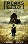 Freaks of the Heartland - Steve Niles, Greg Ruth