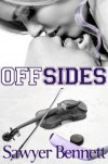 Off Sides (Off Series, #1) - Sawyer Bennett