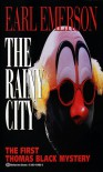 The Rainy City (Thomas Black Mysteries) - Earl Emerson