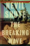 The Breaking Wave (Vintage International) - Nevil Shute