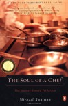 The Soul of a Chef: The Journey Toward Perfection - Michael Ruhlman
