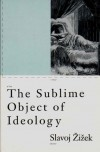 The Sublime Object of Ideology - Slavoj Žižek, Ernesto Laclau