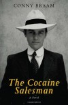 The Cocaine Salesman - Conny Braam, Jonathan Reeder