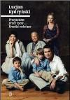 Przejazdem przez życie... Kroniki rodzinne - Kydryński Lucjan