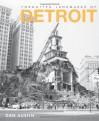 Forgotten Landmarks of Detroit (Lost) - Dan Austin