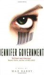 Jennifer Government - Max Barry