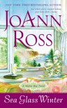 Sea Glass Winter: A Shelter Bay Novel - JoAnn Ross