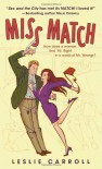Miss Match - Leslie Carroll