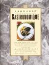 Larousse Gastronomique - Jenifer Lang, Prosper Montagne