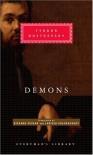 Demons (Everyman's Library, #182) - Fyodor Dostoyevsky, Richard Pevear, Larissa Volokhonsky, Joseph Frank