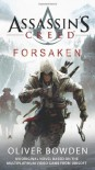 Assassin's Creed: Forsaken - Oliver Bowden