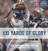 100 Yards of Glory: The Greatest Moments in NFL History - 'Joe Garner',  'Bob Costas'