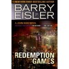 Redemption Games (previously published as Killing Rain/One Last Kill (John Rain, #4)) - Barry Eisler