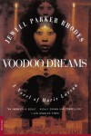 Voodoo Dreams: A Novel of Marie Laveau - Jewell Parker Rhodes