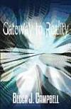 Gateway to Reality - Becca J. Campbell