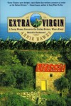 Extra Virgin: A Young Woman Discovers the Italian Riviera, Where Every Month Is Enchanted - Annie Hawes