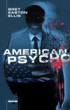 American Psycho - Bret Easton Ellis, Jędrzej Polak