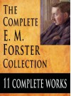 The E. M. Forster Collection : 11 Complete Works - E.M. Forster