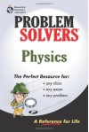 The Physics Problem Solver (Problem Solvers Solution Guides) - Joseph Molitoris