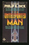 The Unteleported Man (aka Lies, Inc.) - Philip K. Dick