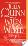 When He Was Wicked (Bridgerton #6) - Julia Quinn