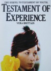 Testament Of Experience: An Autobiographical Story Of The Years 1925-1950 - Vera Brittain, Paul Berry