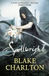 Spellwright  - Blake Charlton