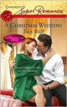 A Christmas Wedding (Harlequin Superromance) (Everlasting Love, #8) - Tracy Wolff