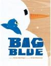 Big Blue - Vanita Oeslchlager