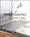 Web Analytics: An Hour a Day - Avinash Kaushik