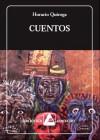 Cuentos -  Horacio Quiroga