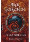 Der Bund Der Vier - Der Blick des Gorgonen - Julia Golding