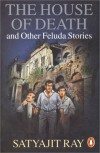 The House of Death and Other Feluda Stories - Satyajit Ray
