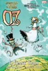 Oz: Dorothy & the Wizard in Oz - Eric Shanower, Skottie Young