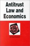 Antitrust Law & Economics in a Nutshell - Ernest Gellhorn, William E. Kovacic