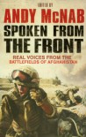 Spoken From the Front: Real Voices from the Battlefields of Afghanistan -