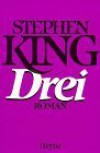 DREI . Die Heyne-Jumbos Nr. 14. = The dark Tower : The Drawing of the Three ; 3453032713 -