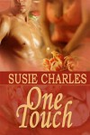One Touch - Susie Charles