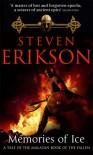 Memories of Ice (Malazan Book of the Fallen, #3) - Steven Erikson