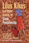 Lilus Kikus and Other Stories - Elena Poniatowska