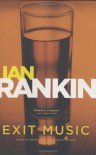 Exit Music (Inspector Rebus) - Ian Rankin