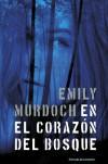 En el corazón del bosque - Emily Murdoch