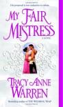My Fair Mistress - Tracy Anne Warren
