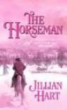The Horseman - Jillian Hart